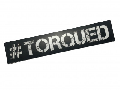 "Hashtag #torqued 7.5"" x 1.5"" Sticker"